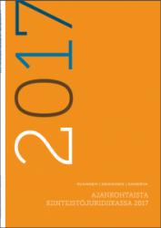Ajankohtaista kiinteistöjuridiikassa -julkaisut, 2017 ajankohtaista kiinteistöjuridiikassa